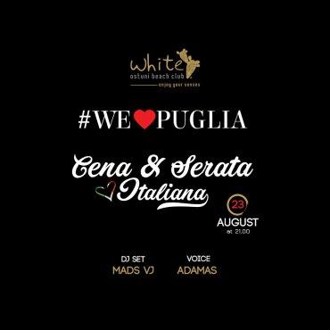 We love Puglia 23 Agosto