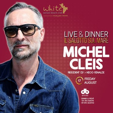 Michel Cleis 17 Agosto Live & Dinner