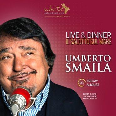 Il salotto sul mare, Live & Dinner 3 Agosto con Umberto Smaila & band