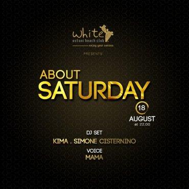 About Saturday 18 Agosto