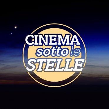 CINEMA SOTTO LE STELLE 17/07/2018