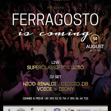 Ferragosto is coming