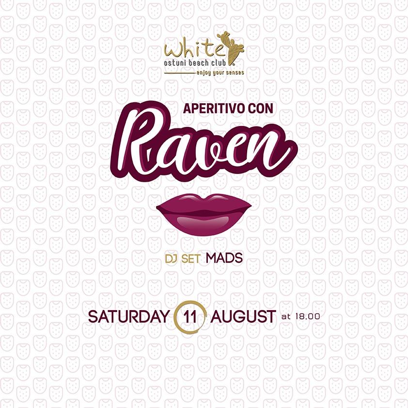 APERITIVO CON RAVEN 11 Agosto 2018