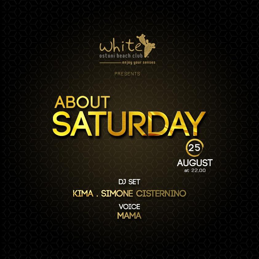 About Saturday 25 agosto
